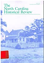 The North Carolina Historical Review, Volume…