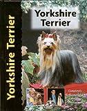 Yorkshire Terrier - Dog Breed Book (Pet Love) Rachel Keyes