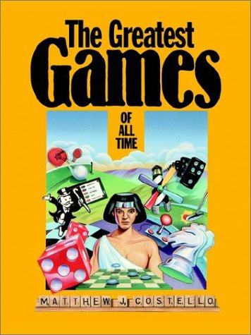 The Greatest Games Of All Time (Wiley Science Editions)