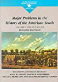 Major Problems in the History of the American South: The Old South v. 1 (Major Problems in American History Series)