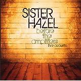 "Before the Amplifiers-Live Acousticvon ""Sister Hazel"""