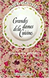 img - for Grandes dames de la cuisine (French Edition) book / textbook / text book