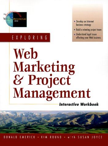 Exploring Web Marketing and Project Management Interactive Workbook