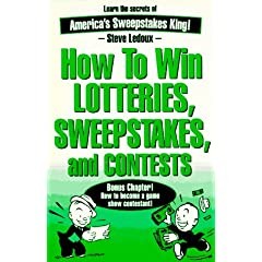How to Win Lotteries, Sweepstakes, and Contests