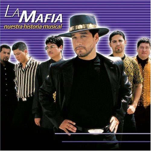 La Mafia - Nuestra Historia Musical - Zortam Music