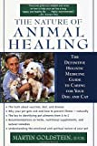 img - for The Nature of Animal Healing by Martin Goldstein (2001-02-01) book / textbook / text book