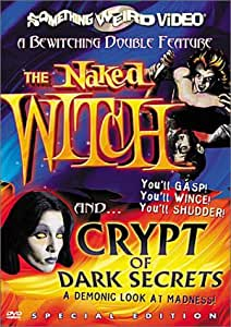The Naked Witch / Crypt of Dark Secrets (Special Edition)