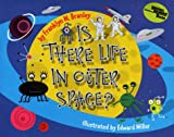 Is There Life in Outer Space? (Lrfo) (0060281464) by Branley, Franklyn Mansfield
