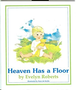 Heaven Has a Floor Evelyn Roberts