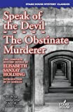 img - for Speak of the Devil / The Obstinate Murderer book / textbook / text book