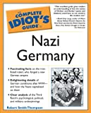 img - for Complete Idiot's Guide to Nazi Germany (The Complete Idiot's Guide) book / textbook / text book