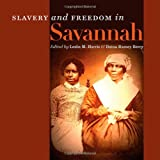 img - for Slavery and Freedom in Savannah book / textbook / text book