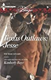 Texas Outlaws: Jesse (The Texas Outlaws)