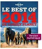 Le Best of 2014 de Lonely Planet