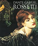 Dante Gabriel Rossetti