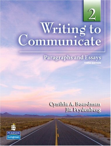 Writing to Communicate 2: Paragraphs and Essays (3rd Edition)