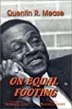 img - for On Equal Footing: A Memoir book / textbook / text book