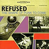 The Shape of Punk to Come - Refused
