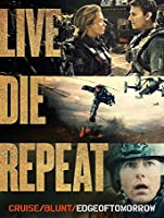 Live Die Repeat: Edge of Tomorrow [HD]
