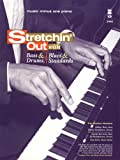 img - for Music Minus One Piano: Stretchin' Out: Bass & Drums, Blues & Standards (Book & CD) book / textbook / text book