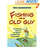 Fishing With My Old Guy: The Hilarious Quest for the Biggest Speckled Trout in the World
