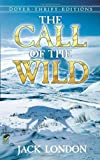 The Call of the Wild (0486264726) by London Jack