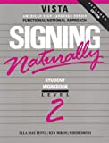 Signing Naturally, Level 2 (Book & VHS Tape)