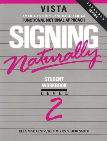 Signing Naturally: Level 2