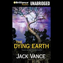 The Dying Earth Audiobook by Jack Vance Narrated by Arthur Morey