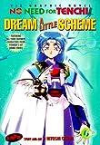 No Need For Tenchi!, Volume 6: Dream A Little Scheme