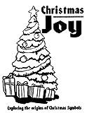 Christmas Joy: Exploring the Origins of Christmas Symbols