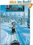 Abenteuer ALASKA - Ein Bildband mit �...