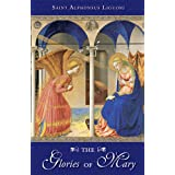 Glories of Maryby Alphonsus Maria...