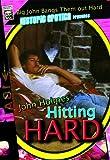 John Holmes Hitting Hard