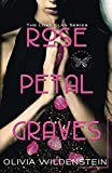 Rose Petal Graves - Part 1