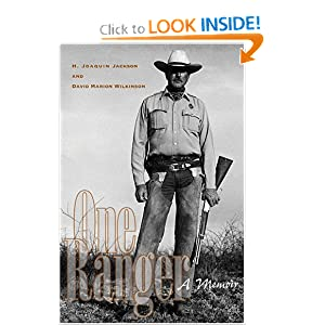 One Ranger: A Memoir (Bridwell Texas History Series) by H. Joaquin Jackson and David Marion Wilkinson