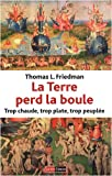 La Terre perd la boule : Trop chaude, trop plate, trop peuple