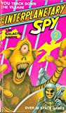 img - for The Galactic Pirate (Be an Interplanetary Spy #2) book / textbook / text book