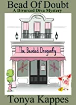 Bead Of Doubt (A Divorced Diva Mini-Mystery) (Prequel)