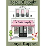Bead Of Doubt (A Divorced Diva Mini-Mystery) (Prequel) ~ Tonya Kappes