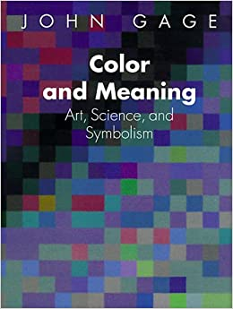 Color and Meaning: Art, Science, and Symbolism Paperback – August 1