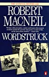 Wordstruck (0140104011) by MacNeil, Robert