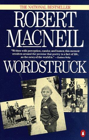 Wordstruck, Robert MacNeil
