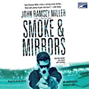 Smoke & Mirrors | [John Ramsey Miller]