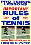 "Pro Tennis Lessons ""Rules of Tennis"" For Singles & Doubles Play! Sensational New DVD Starring Renowned USPTA Pro James Jensen!"