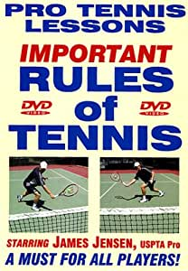 """Pro Tennis Lessons """"Rules of Tennis"""" For Singles & Doubles Play! Sensational New DVD Starring Renowned USPTA Pro James Jensen!"""
