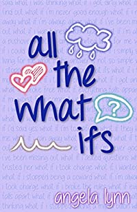 All The What Ifs by Angela Lynn ebook deal