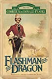 George MacDonald Fraser Flashman and the Dragon (The Flashman Papers) Vol.VIII