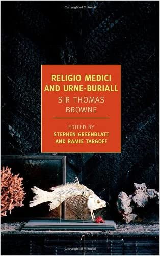 Religio Medici and Urne-Buriall (New York Review Books Classics)