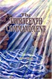 img - for The Thirteenth Commandment book / textbook / text book